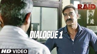 Raid  (Dialogue Promo 1) | Ajay Devgn | Ileana D