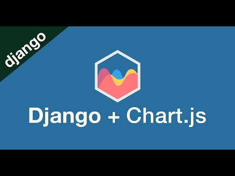 Django + Chart.js // Learn to intergrate Chart.js with Django
