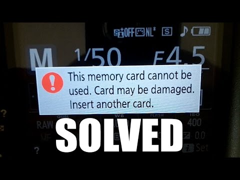 SOLVED This memory card can not be used - card may be damaged error