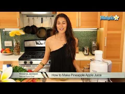 How to Make Pineapple Apple Juice