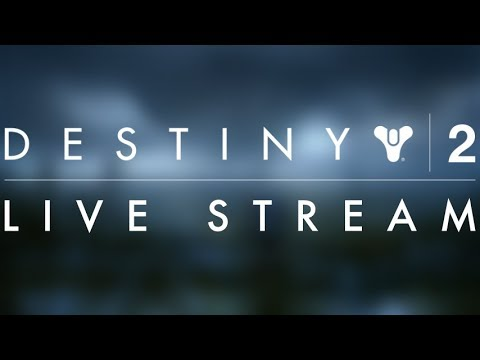 Destiny 2! With DanTheMan
