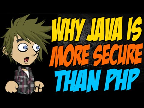 Why Java is More Secure than PHP