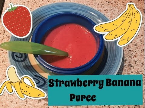 Strawberry Banana Puree  Baby Food Recipe- Baby 6 Months+   How to make Puree for Baby   Foody Momm