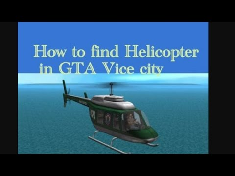 How to find helicopter in gta  vice city! How to install the game 😏