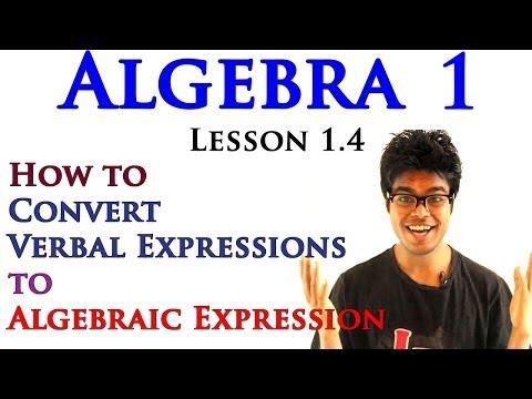 Algebra 1 Lessons 1.4 - Writing Algebraic Expression