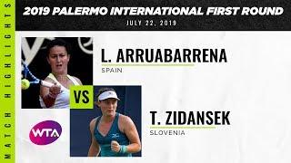 Lara Arruabarrena vs. Tamara Zidansek | 2019 Palermo Ladies Open First Round | WTA Highlights