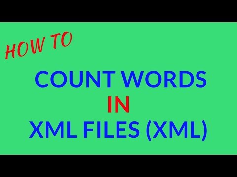 How to Count Words in XML Files (xml)