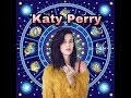 Zodiac signs as Katy Perry songs