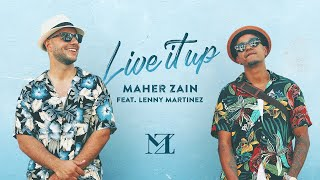 Maher Zain - Live It Up (Official Music Video) feat. Lenny Martinez (Outlandish)
