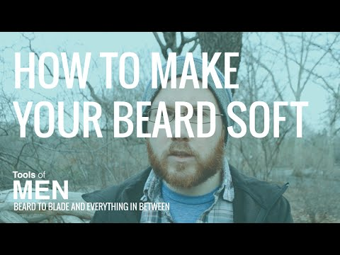 How To Make Your Beard Soft | The Essential Beard Products
