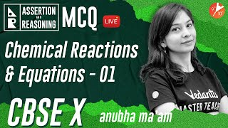 Chemical Reactions and Equations L-1 (Assertion & Reasoning MCQ Series) CBSE 10 Chemistry   Vedantu