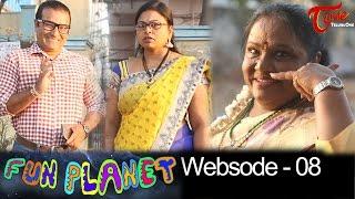 FUN PLANET   Telugu Comedy Web Series   Websode 8   by Krishna Murthy Vanjari   #FunnyVideos