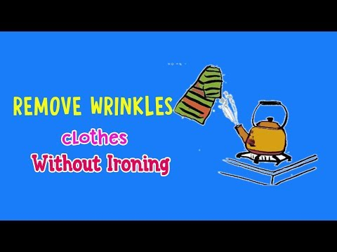 7 Method to Remove Wrinkles from Clothes Without Ironing