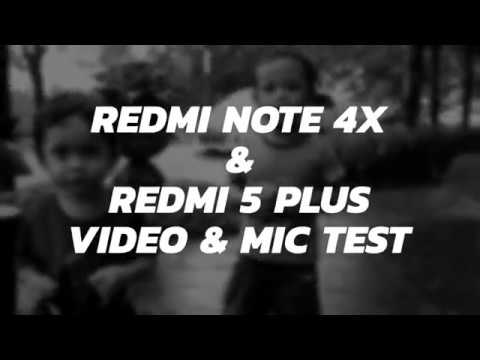 Redmi 5 Plus Video & Mic Sample (Compare with Redmi Note 4X)