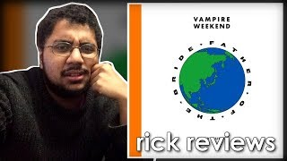 Download Vampire Weekend – Father of the Bride | rick reviews Video