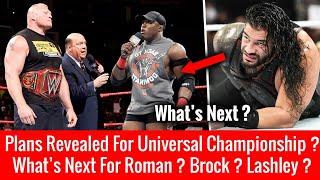LEAKED PLAN : Roman, Brock, Universal Title, Lashley ? What