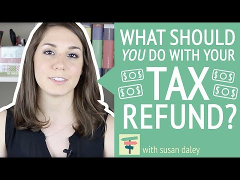 What To Do With Your Tax Refund | Your Money, Your Choices with Susan Daley