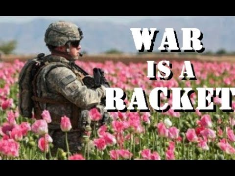 War Is a Racket?  Unanswered Questions About War