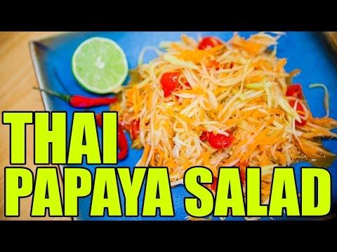 How To Make Thai Papaya Salad
