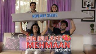 SIT | BIN BULAYE MEHMAAN | S3 | Official Trailer | The Making | Web Series