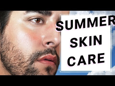 Men's Summer Skin Care Tips / Routine 2018 - Grooming Hacks For Men ✖ James Welsh