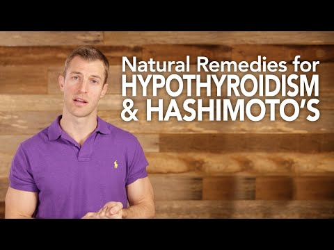 Natural Remedies for Hypothyroidism and Hashimoto's Disease