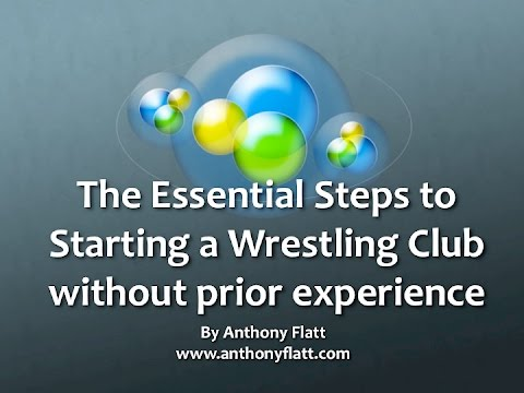 The Essential Steps To Starting a Wrestling Club without prior experience