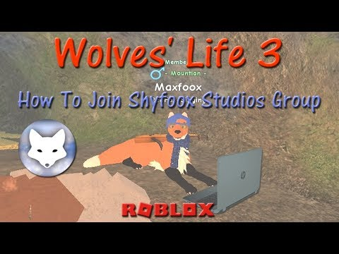 Roblox - Wolves' Life 3 - How To Join Shyfoox Studios Group! - HD