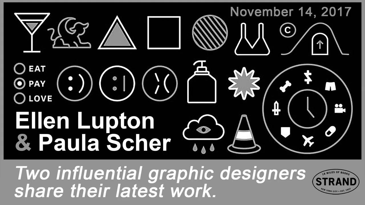 Ellen Lupton & Paula Scher On Design