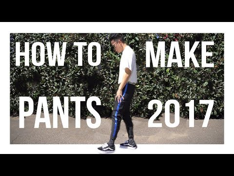 How to make pants in 2017
