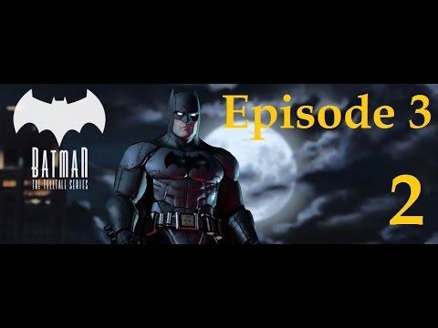 Batman - Telltale Game Series - Episode 3 - New World Order Walkthrough Part 2 [1080p HD]