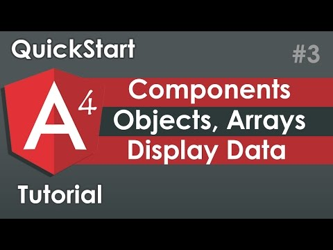 Angular 4 Components Properties, Arrays and Objects