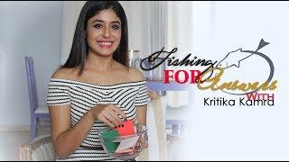 Fishing For Answers with Kritika Kamra with Anushka Sharma