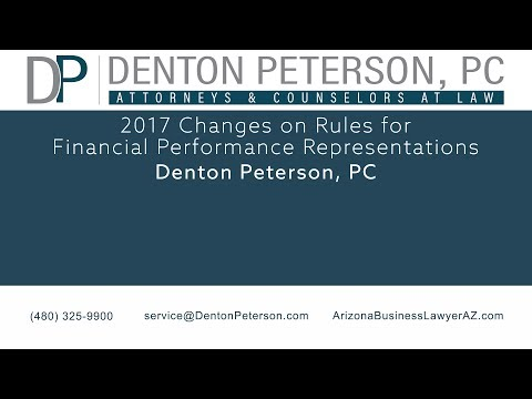 2017 Changes on Rules for Financial Performance Representations | Denton Peterson, PC