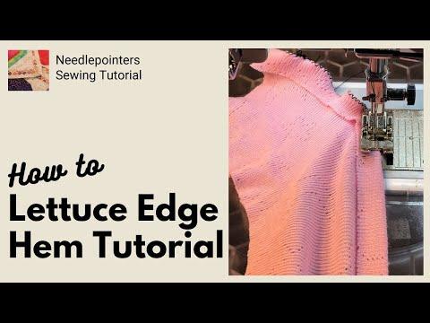Lettuce Edge Hem - How to Sew A Lettuce Edge Hem