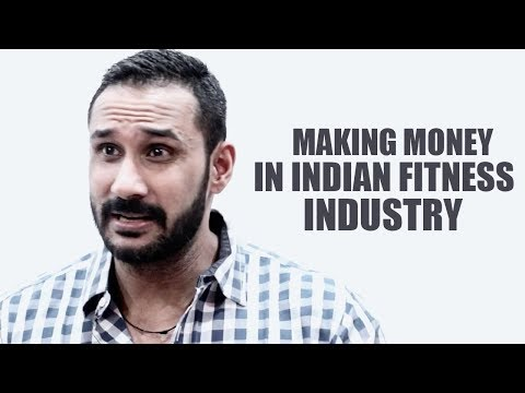 Making money in Indian fitness industry