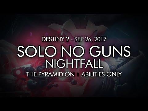 Destiny 2 - Solo Nightfall No Guns - The Pyramidion (Abilities Only)
