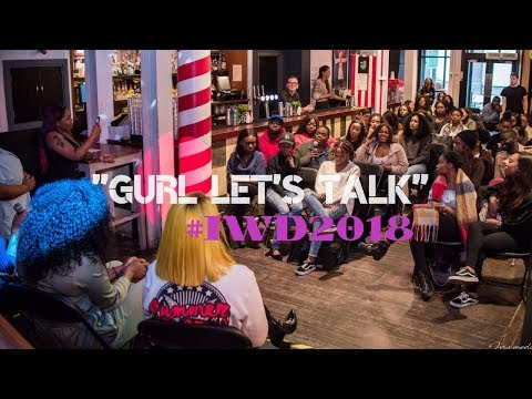 GURL LET'S TALK - #IWD2018 Event | What's The Motive? EP 5