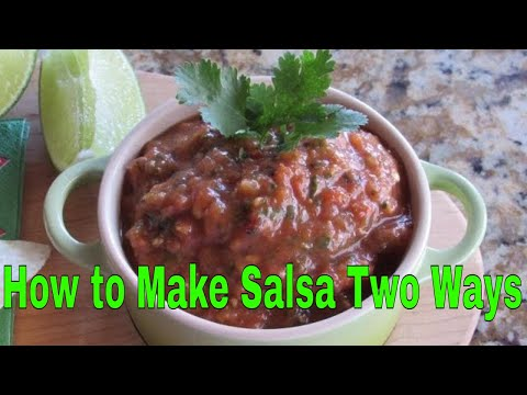 How to Make Salsa Two Ways