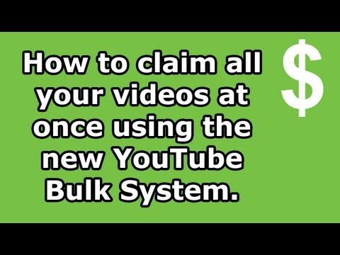 How to claim all your videos at once - YouTube Bulk System