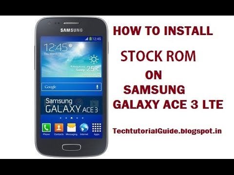 How To Install Official Jelly Bean 4.2.2 On Galaxy Ace 3 LTE