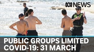 Coronavirus update: The latest COVID-19 news for Tuesday 31 March | ABC News