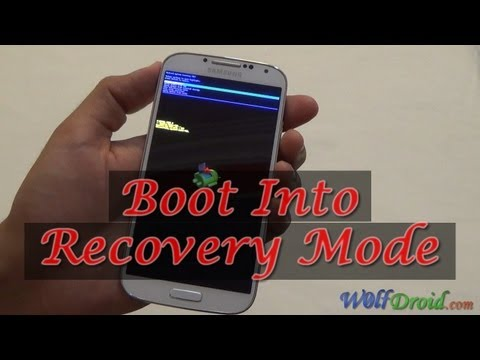 How to Boot into Recovery Mode for Samsung Galaxy S4