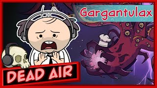 Purgatony Presents: Dead Air | Episode 3: Gargantulax The World Eater Featuring Chris Sabat