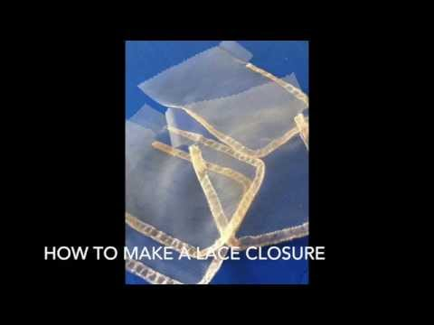 How to Make a Lace Closure