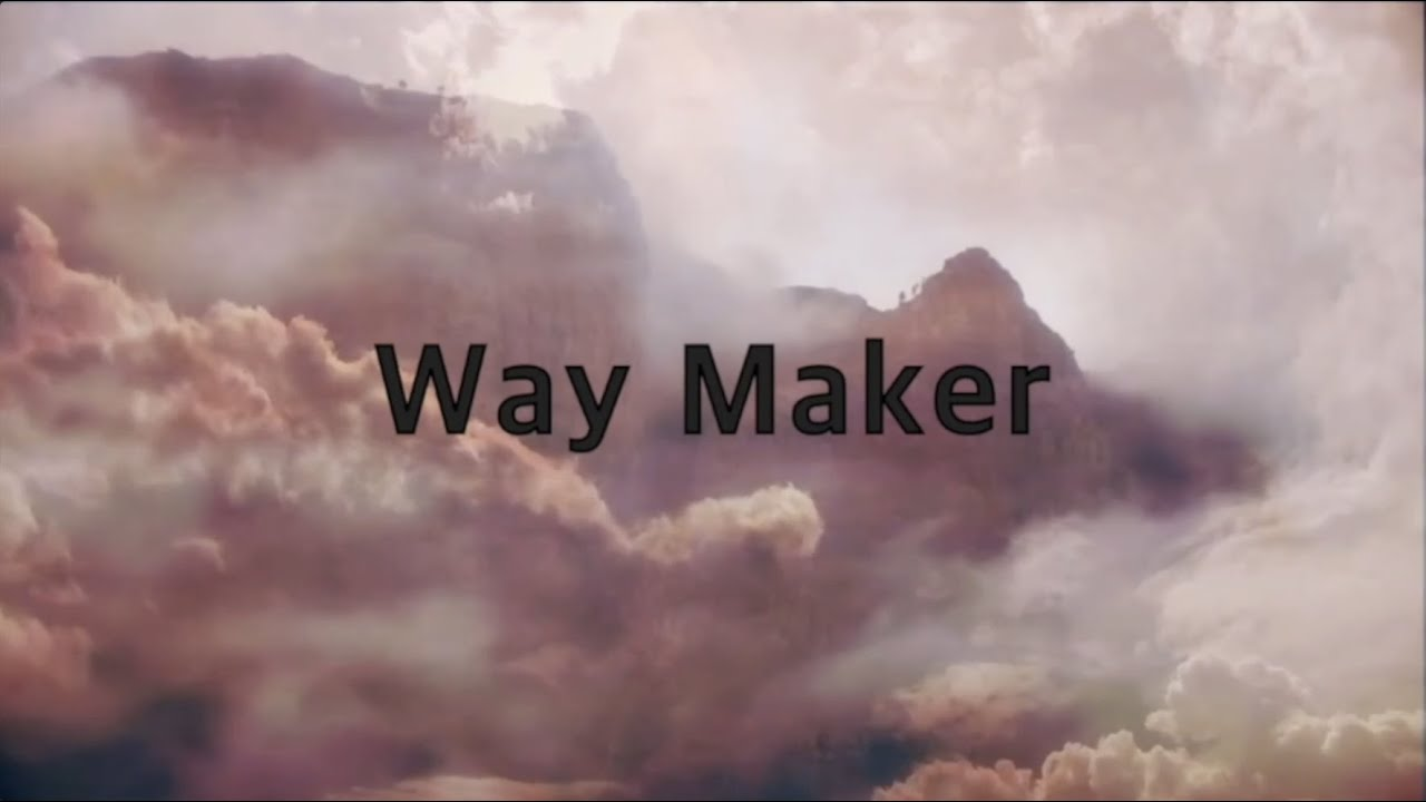Leeland - Way Maker (3 hours)(Lyrics)