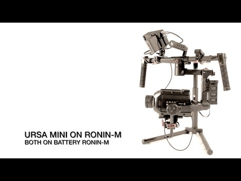 Ursa Mini on Ronin M both on battery Ronin-M: tutorial