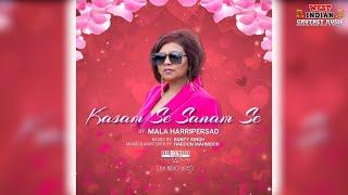 Mala Harripersad - Kasam Se Sanam Se (2021 Bollywood Cover)