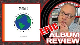 Download ALBUM REVIEW: Vampire Weekend ″Father of the Bride″ EPIC DOUBLE LENGTH TRACK BY TRACK REVIEW Video