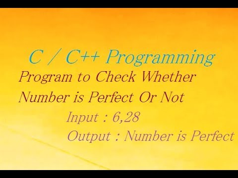 C \ C++ Program to Check Whether Number is Perfect Or Not